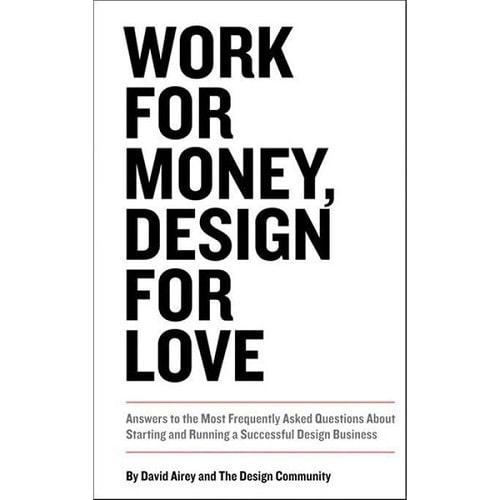 کتاب طراحی گرافیک Work for Money, Design for Love